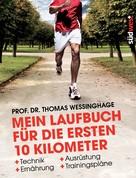 Thomas Wessinghage: Mein Laufbuch für die ersten 10 Kilometer ★★★★