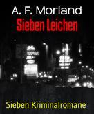 A. F. Morland: Sieben Leichen