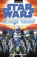 Karen Miller: Star Wars. Clone Wars 2. Wilder Raum ★★★★★