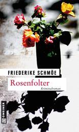 Rosenfolter - Ein neuer Fall für Katinka Palfy