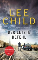 Lee Child: Der letzte Befehl ★★★★