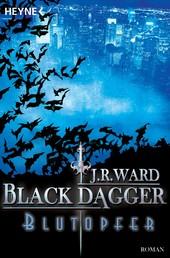 Blutopfer - Black Dagger 2
