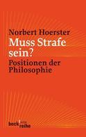 Norbert Hoerster: Muss Strafe sein?