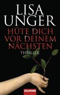 Lisa Unger: Hüte dich vor deinem Nächsten ★★★★