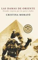 Cristina Morató: Las damas de Oriente