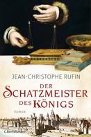 Jean-Christophe Rufin: Der Schatzmeister des Königs ★★★★