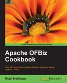 Ruth Hoffman: Apache OFBiz Cookbook
