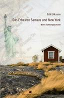 Erik Eriksson: Das Erbe von Samara und New York