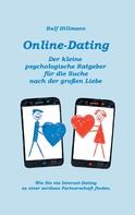 Ralf Hillmann: Online-Dating - Der kleine psychologische Ratgeber für die Suche nach der großen Liebe ★★★★