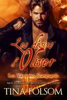 Tina Folsom: Les désirs d'Oliver