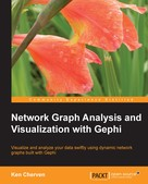 Ken Cherven: Network Graph Analysis and Visualization with Gephi