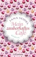 Jana Seidel: Mein zauberhaftes Café ★★★★
