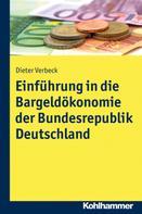 Dieter Verbeck: Einführung in die Bargeldökonomie der Bundesrepublik Deutschland