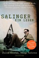 David Shields: Salinger ★★★★★