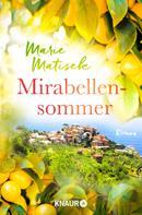 Marie Matisek: Mirabellensommer ★★★★
