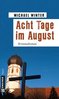 Michael Winter: Acht Tage im August ★★★★