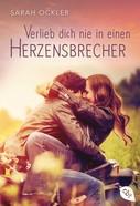 Sarah Ockler: Verlieb dich nie in einen Herzensbrecher ★★★★★