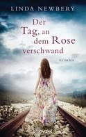 Linda Newbery: Der Tag, an dem Rose verschwand ★★★★