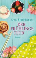Anna Fredriksson: Der Frühlingsclub
