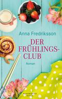 Anna Fredriksson: Der Frühlingsclub ★★★★