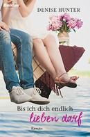 Denise Hunter: Bis ich dich endlich lieben darf ★★★★
