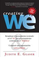 """Judith E. Glaser: Creating WE, Crear el """"Nosotros"""""""