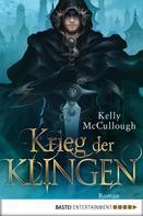 Kelly McCullough: Krieg der Klingen ★★★★★