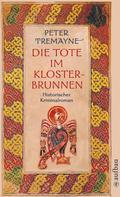 Peter Tremayne: Die Tote im Klosterbrunnen ★★★★