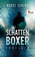 Horst Eckert: Schattenboxer ★★★★★