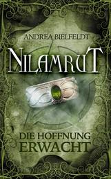 NILAMRUT - Band 3 - Die Hoffnung erwacht