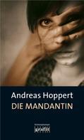 Andreas Hoppert: Die Mandantin ★★★★
