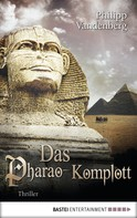 Philipp Vandenberg: Das Pharao-Komplott ★★★★