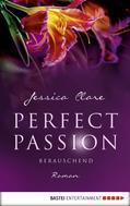 Jessica Clare: Perfect Passion - Berauschend ★★★★★