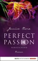Jessica Clare: Perfect Passion - Berauschend ★★★★