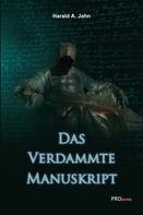 Harald A. Jahn: Das verdammte Manuskript