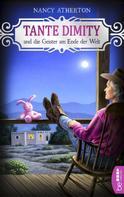 Nancy Atherton: Tante Dimity und die Geister am Ende der Welt ★★★★★