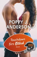 Poppy J. Anderson: Touchdown fürs Glück ★★★★★
