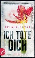 Brenda Novak: Ich töte dich ★★★★