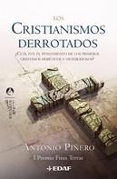 Antonio Piñero: Los Cristianismos Derrotados