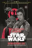 Cecil Castellucci: Star Wars: Bewegliches Ziel ★★★