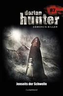 Simon Borner: Dorian Hunter 087 - Jenseits der Schwelle