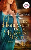 May McGoldrick: Der Highlander und die Flammentochter: Die Macphearson-Schottland-Saga - Band 5 ★★★★