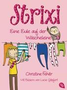 Christine Fehér: Strixi - Eine Eule auf der Wäscheleine ★★★★★