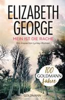 Elizabeth George: Mein ist die Rache ★★★★
