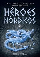 Rick Riordan: Héroes Nórdicos