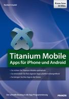 Norbert Usadel: Titanium Mobile