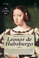 Yolanda Scheuber de Lovaglio: Leonor de habsburgo