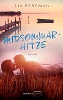 Lia Bergman: Midsommarhitze ★★★