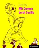 Leif Karpe: Mit Carmen durch Sevilla