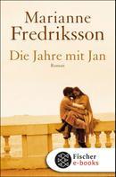 Marianne Fredriksson: Die Jahre mit Jan ★★★★